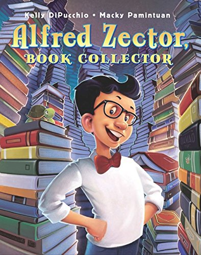 Alfred Zector, Book Collector - Kelly DiPucchio