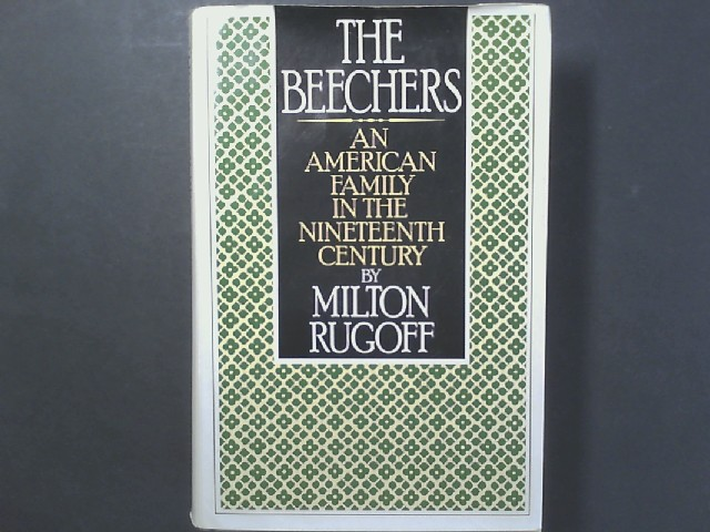The Beechers: An American Family in the Nineteenth Century