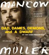 Dad, Dames, Demons, and a Dwarf CD: Dad, Dames, Demons, and a Dwarf CD