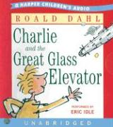 Charlie and the Great Glass Elevator CD: Charlie and the Great Glass Elevator CD