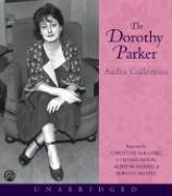 The Dorothy Parker Audio Collection: The Dorothy Parker Audio Collection