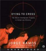Dying to Cross: The Worst Immigrant Tragedy in American History