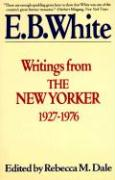 Writings from the New Yorker: 1927-1976