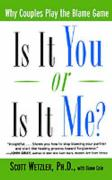 Is It You or is It Me?: Why Couples Play the Blame Game