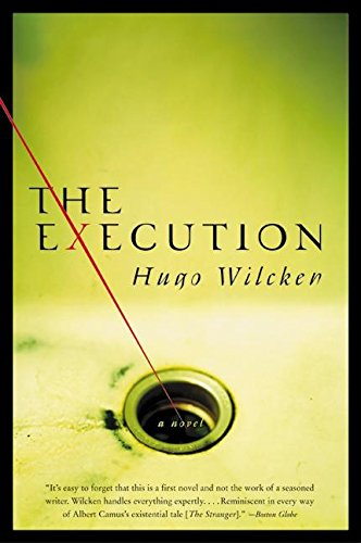 The Execution: A Novel - Hugo Wilcken