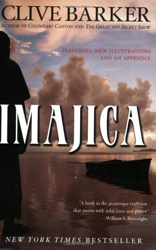 Imajica: Featuring New Illustrations and an Appendix - Clive Barker