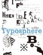 Typosphere: New Fonts to Make You Think