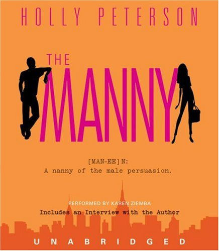 The Manny CD - Holly Peterson