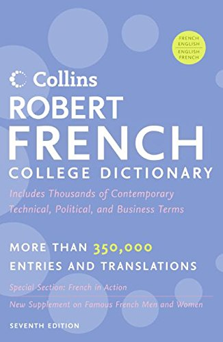 Collins Robert French College Dictionary, 7e - Collins