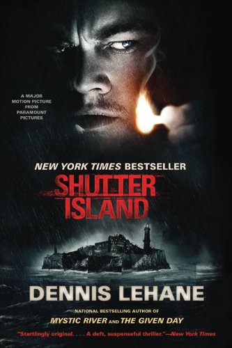 Shutter Island Tie-In: A Novel - Dennis Lehane