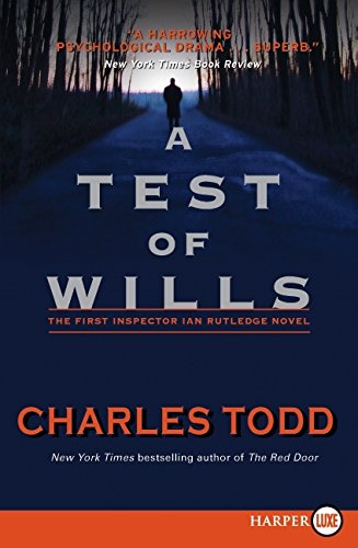 A Test of Wills LP (Inspector Ian Rutledge Mysteries) - Charles Todd