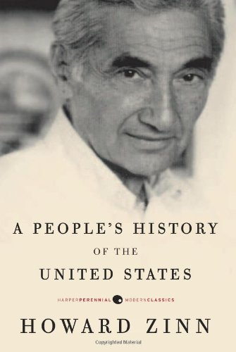 A People's History of the United States (Modern Classics) - Howard Zinn