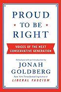 Proud to Be Right: Voices of the Next Conservative Generation