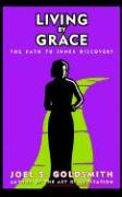Living by Grace: The Path to Inner Discovery