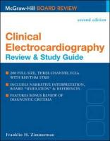 Clinical Electrocardiography: Review and Study Guide