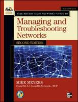 Mike Meyers' CompTIA Network+ Guide to Managing and Troubleshooting Networks, Second Edition