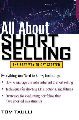 All About Short Selling (All About Series) - Tom Taulli