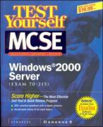 MCSE Windows 2000 Server Test Yourself Practice Exams (70-215)