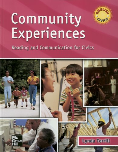Community Experiences: Reading and Communication for Civics SB - Lynda Terrill