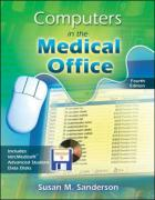Computers in the Medical Office with Student CD-ROM