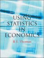 Using Statistics in Economics. R.L. Thomas