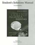 Student Solutions Manual to Accompany College Algebra Essentials