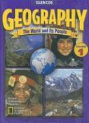 Geography: The World and Its People, Volume 1