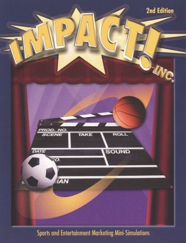 Marketing Essentials: Impact! Inc. Simulation Student Text - McGraw-Hill