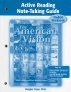 The American Vision Active Reading Note-Taking Guide: Student Workbook