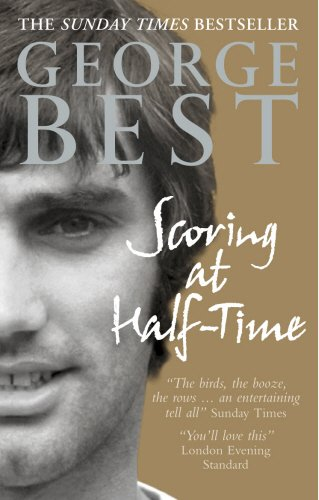 Scoring at Half-Time - George Best