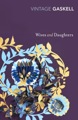 Wives and Daughters (Vintage Classics) - Elizabeth Gaskell