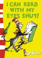 I Can Read with My Eyes Shut! (Dr Seuss Green Back Books)