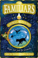 Familiars: Animal Wizardry