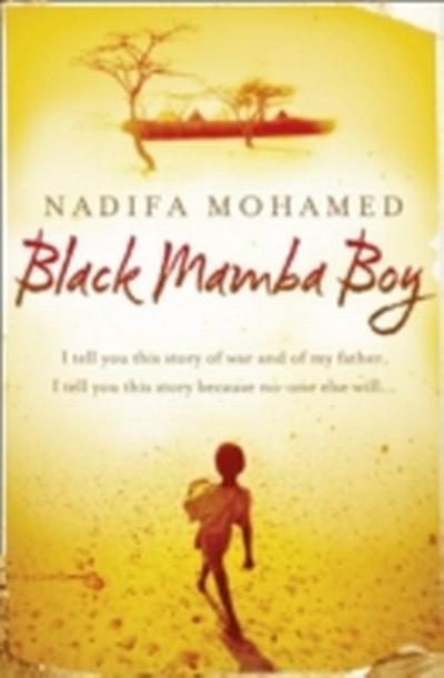 Black Mamba Boy : A novel - Nadifa Mohamed