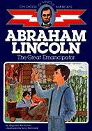Abraham Lincoln, the Great Emancipator (Childhood of Famous Americans)