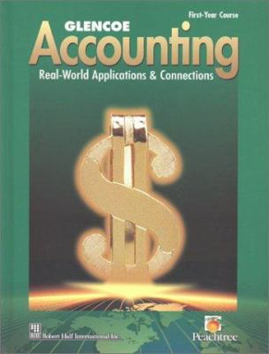 Glencoe Accounting : First Year Course - McGraw-Hill Education Staff; McGraw-Hill Staff