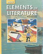Elements of Literature: SE ELEMENTS OF LITERATURE 2005 G 7 First course 2005