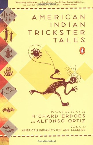 American Indian Trickster Tales - Richard Erdoes