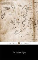 The Vinland Sagas: The Icelandic Sagas about the First Documented Voyages Across the North Atlantic