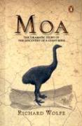 Moa: The Dramatic Story of the Discovery of a Giant Bird