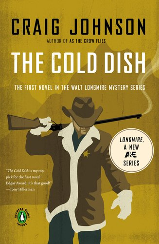 The Cold Dish: A Longmire Mystery - Craig Johnson