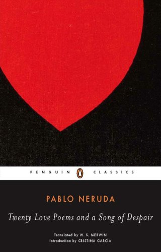 Twenty Love Poems and a Song of Despair (Spanish and English Edition) - Pablo Neruda
