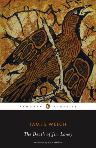 The Death of Jim Loney (Penguin Classics) - James Welch