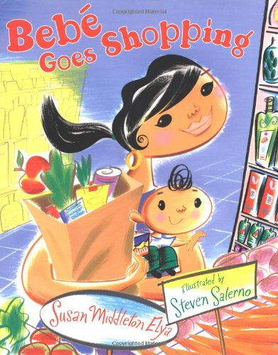 Bebe Goes Shopping - Susan Middleton Elya