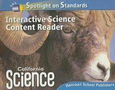 California Science Spotlight on Standards Interactive Science Content Reader