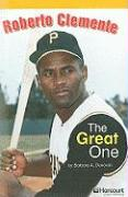Roberto Clemente: The Great One