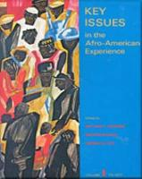 Key Issues in the Afro-American Experience, Volume I to 1877