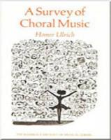 A Survey of Choral Music
