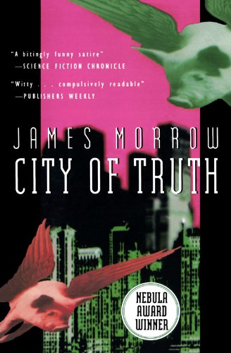 City of Truth (Harvest Book) - James Morrow