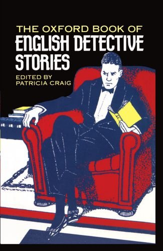 The Oxford Book of English Detective Stories - Patricia Craig